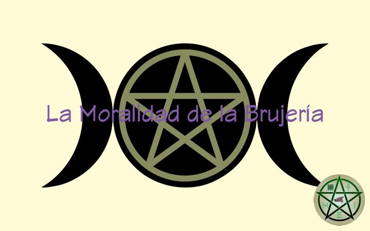La Moralidad de la Brujería